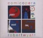 Double LP - Robert Wyatt - COMICOPERA - HQ-Pressing
