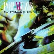 12'' - Robin Scott's M, M - Pop Muzik (The 1989 Re-mix)