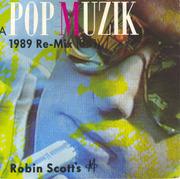 7'' - Robin Scott M - Pop Muzik The 1989 Re-Mix