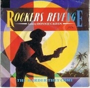 7'' - Rockers Revenge Featuring Donnie Calvin - The Harder They Come