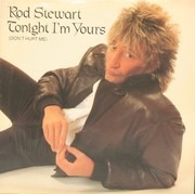 7inch Vinyl Single - Rod Stewart - Tonight I'm Yours