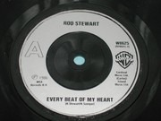 7inch Vinyl Single - Rod Stewart - Every Beat Of My Heart - Injection-moulded labels