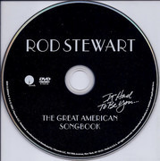 DVD - Rod Stewart - It Had  To Be You... The Great American Songbook