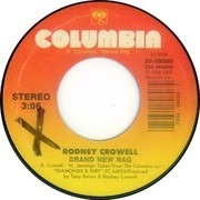 7inch Vinyl Single - Rodney Crowell - She's Crazy For Leaving / Brand New Rag