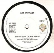 7'' - Rod Stewart - Every Beat Of My Heart
