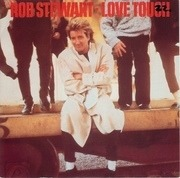 7'' - Rod Stewart - Love Touch / Heart Is On The Line