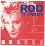 7'' - Rod Stewart - Some Guys Have All The Luck - Paper labels