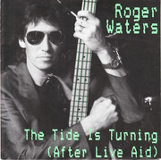 7inch Vinyl Single - Roger Waters - The Tide Is Turning (After Live Aid)