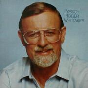 LP - Roger Whittaker - Typisch Roger Whittaker