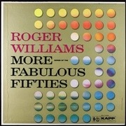 LP - Roger Williams - More Songs Of The Fabulous Fifties