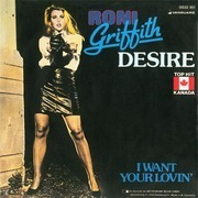 7'' - Roni Griffith - Desire / I Want Your Lovin