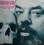 LP - Root Boy Slim - Don't Let This Happen To You - Blue