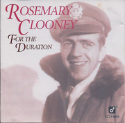 CD - Rosemary Clooney - For The Duration