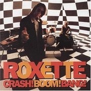 CD - Roxette - Crash! Boom! Bang!
