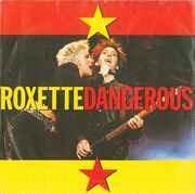 7'' - Roxette - Dangerous