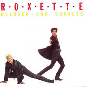 7inch Vinyl Single - Roxette - Dressed For Success