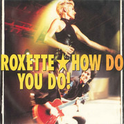 7inch Vinyl Single - Roxette - How Do You Do!