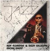 Double LP - Roy Eldridge & Dizzy Gillespie , Archie Shepp - Just Jazz