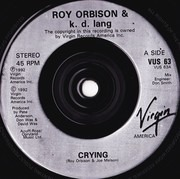 7inch Vinyl Single - Roy Orbison Duet With k.d. lang - Crying