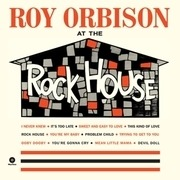 LP - Roy Orbison - At The Rock House - 2 BONUS TRACKS / 180 GRAM / DMM