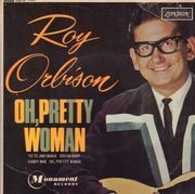 7inch Vinyl Single - Roy Orbison - Oh, Pretty Woman