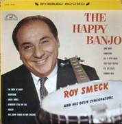 LP - Roy Smeck And His Dixie Syncopators - The Happy Banjo