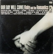 LP - Ruby And The Romantics - Our Day Will Come