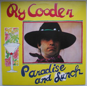 LP - Ry Cooder - Paradise And Lunch