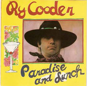 CD - Ry Cooder - Paradise And Lunch