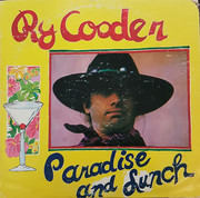 LP - Ry Cooder - Paradise And Lunch - Jacksonville Press