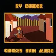 CD - Ry Cooder - Chicken Skin Music