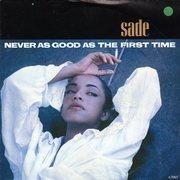 7'' - Sade - Never As Good As The First Time