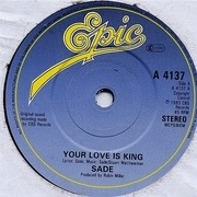 7'' - Sade - Your Love Is King - Paper Labels
