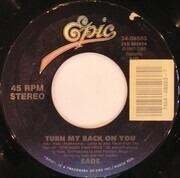 7inch Vinyl Single - Sade - Turn My Back On You