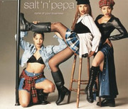 CD Single - Salt-N-Pepa - None Of Your Business