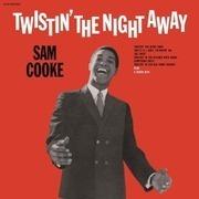 LP - Sam Cooke - Twistin' The Night Away - .. =REMASTERED= / 180 GRAM AUDIOPHILE VINYL