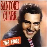 CD - Sanford Clark - The Fool