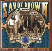 Double CD - Savoy Brown - Hellbound Train, Live 1969-1972