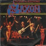 7inch Vinyl Single - Saxon - Never Surrender