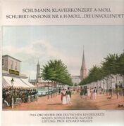 LP - Schumann, Schubert - Klavierkonzert A-Moll / Sinfonie Nr. 8 H-Moll