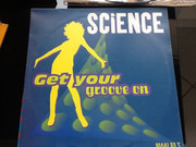 12inch Vinyl Single - Science - Get Your Groove On