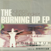 12inch Vinyl Single - Science & Supa Shaker - The Burning Up EP