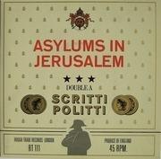 7'' - Scritti Politti - Asylums In Jerusalem / Jacques Derrida