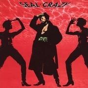 7'' - Seal - Crazy