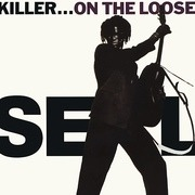 7'' - Seal - Killer...On The Loose