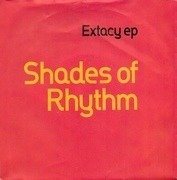 7'' - Shades Of Rhythm - Extacy EP