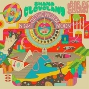 LP - Shana Cleveland - Night Of The Worm Moon