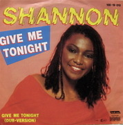 7'' - Shannon - Give Me Tonight