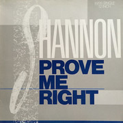 12inch Vinyl Single - Shannon - Prove Me Right