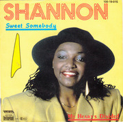 7'' - Shannon - Sweet Somebody / My Heart's Divided